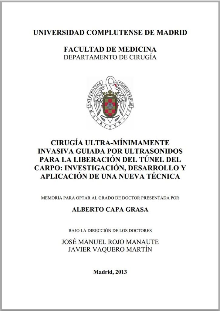 Doctoral Thesis | Carpal Tunnel Syndrome | Hand Surgery | Dubai | UAE | Dr. Jose Manuel Rojo-Manaute